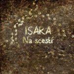 CD na scestí Isara